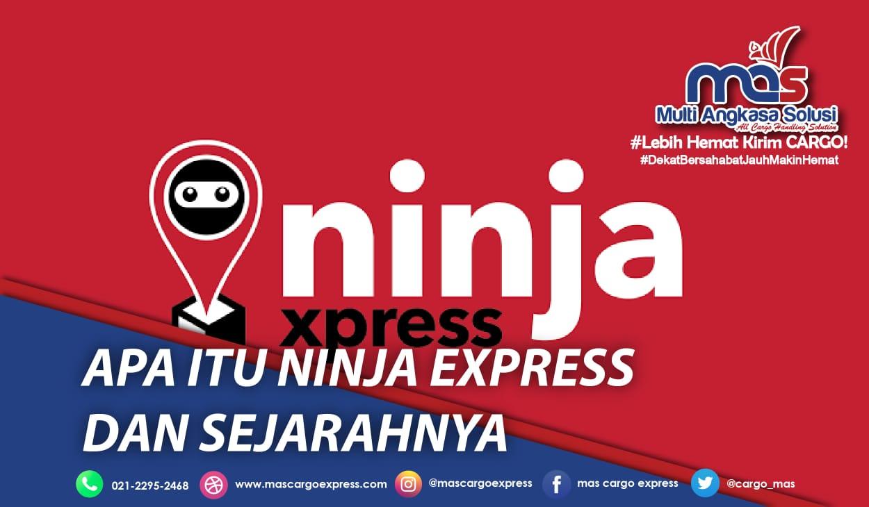 Sejarah Berdirinya Ninja Express Di Indonesia Dan Strategi Pemasarannya Mas Cargo Express